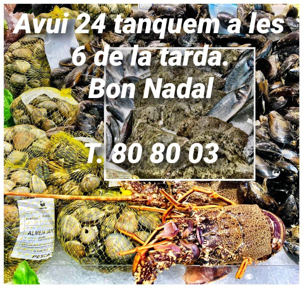 Peixateries Gourmet Andorra avui dijous dia 24 de desembre tanquem a les 6 de la tarda. Bon Nadal!