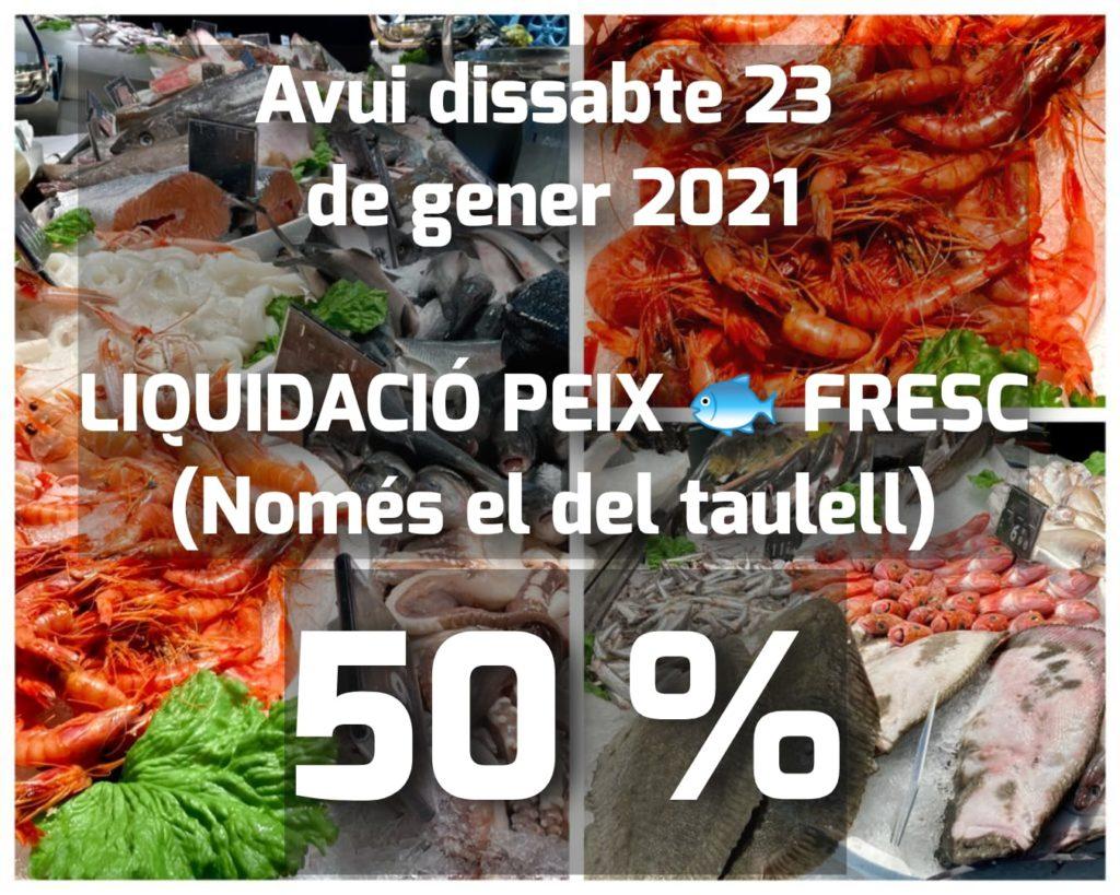 Peixateries Gourmet Andorra Avui dissabte 23  de gener 2021  LIQUIDACIÓ PEIX  FRESC (Només el del taulell)