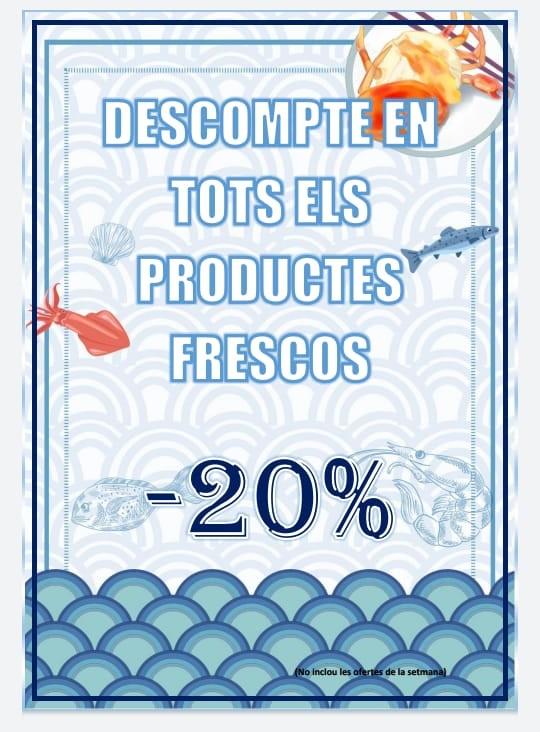 Avui dissabte dia 13 de febrer del 2021 descompte del 20 % en tots els productes frescos
