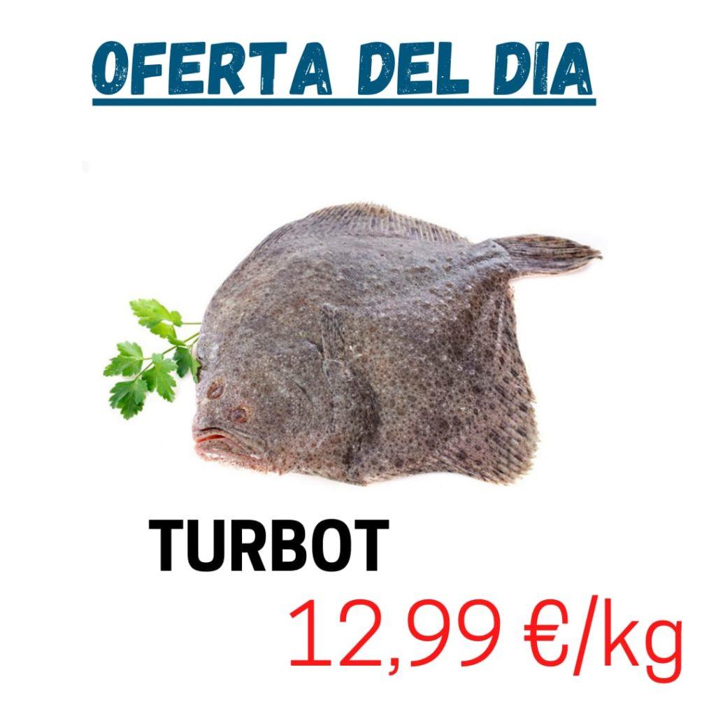 Avui divendres 30 oferta de Turbot a un preu molt especial a Andorra