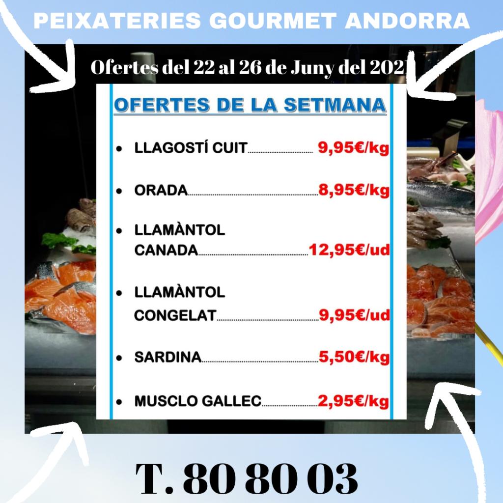 Peixateries Gourmet Andorra ofertes de peix i marisc de la setmana del 22 al 26 de juny del 2021