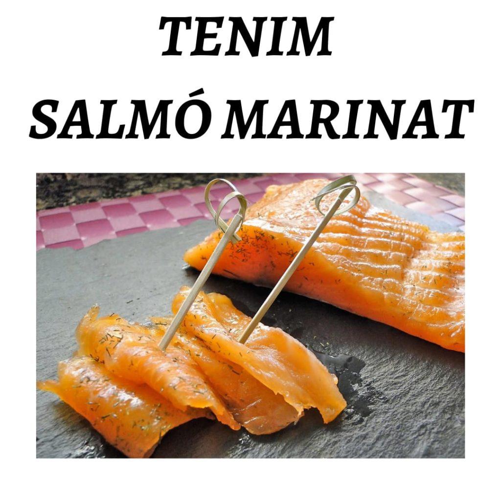 També tenim salmó marinat