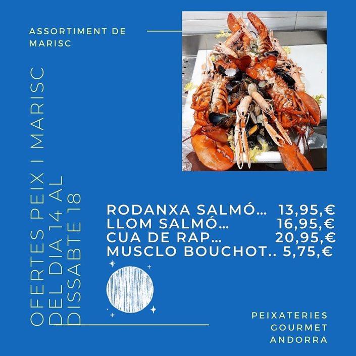 Peixateries Gourmet Andorra ofertes de peix i marisc del dia 14 al dia 18 de setembre del 2021 el millor peix al millor preu.
