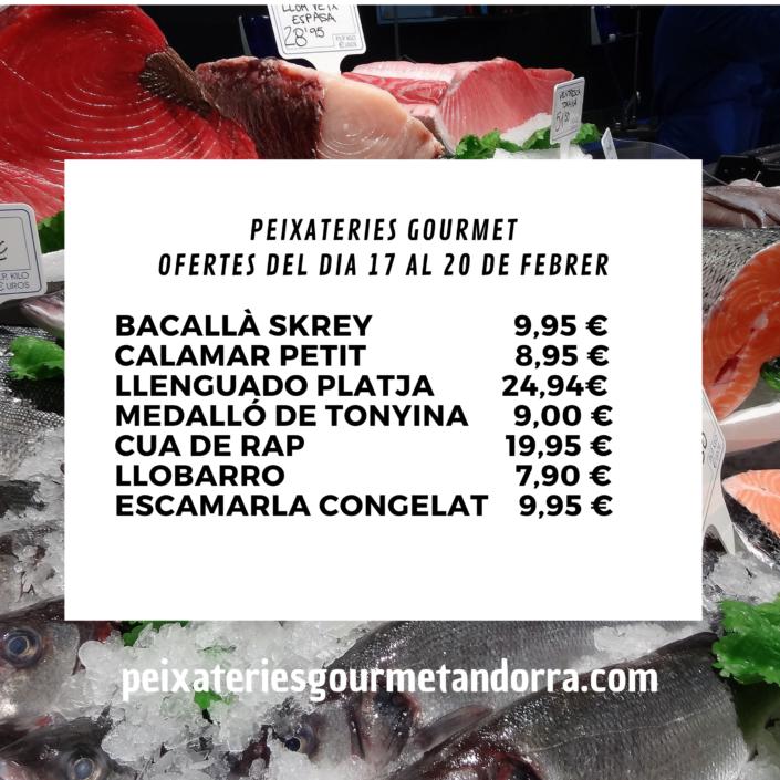 Ofertes de peix i marisc a Peixateries Gourmet Andorra del 17 al 20 de Febrer
