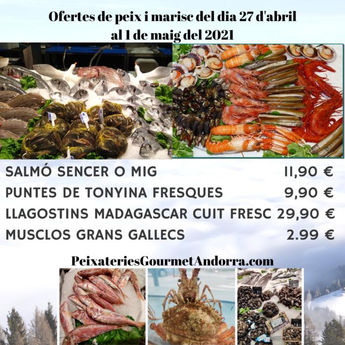 Ofertes de peix i marisc del dia 27 d'abril al dia 01 de maig del 2021