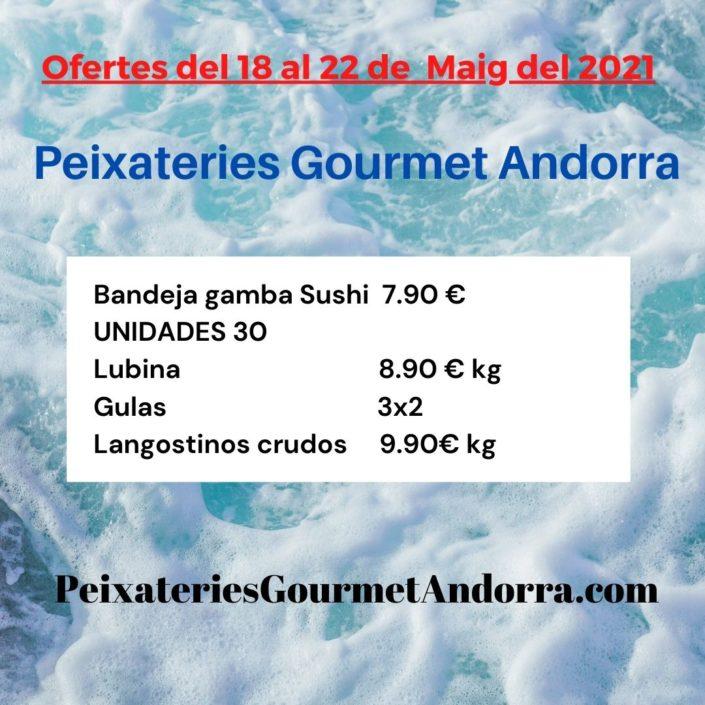 Peixateries Gourmet Andorra ofertes de peix del dimarts 18 de maig al dissabte 22 de maig - Ofertes de la setmana.