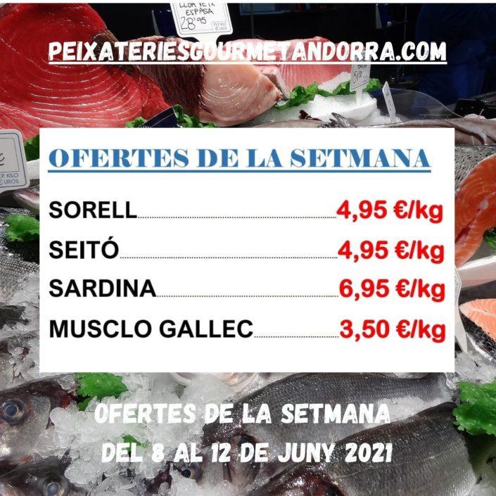Ofertes de peix de les Peixateries Gourmet Andorra del dimarts dia 8 de juny al dissabte 12 de juny del 2021