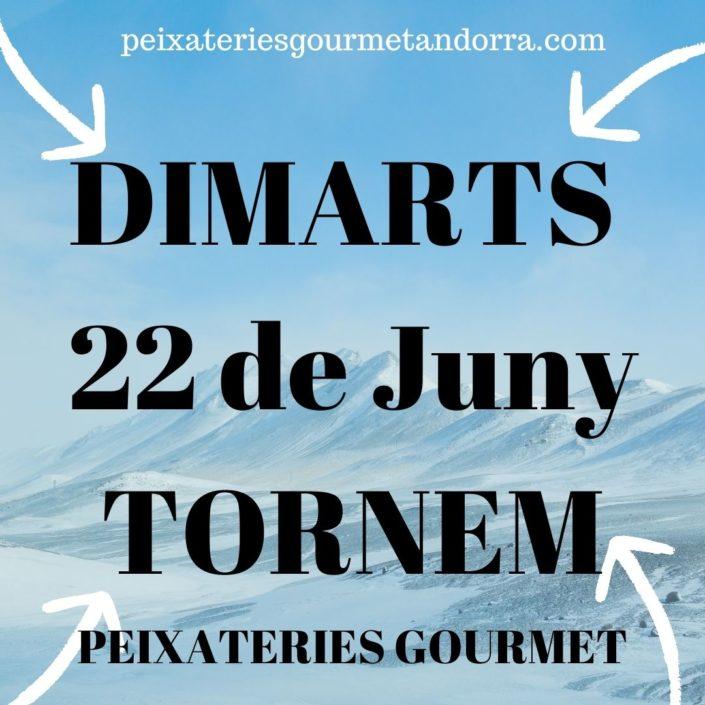 Peixateries Gourmet Andorra dimarts dia 22 de juny tornem a obrir peixateriesgourmetandorra.com