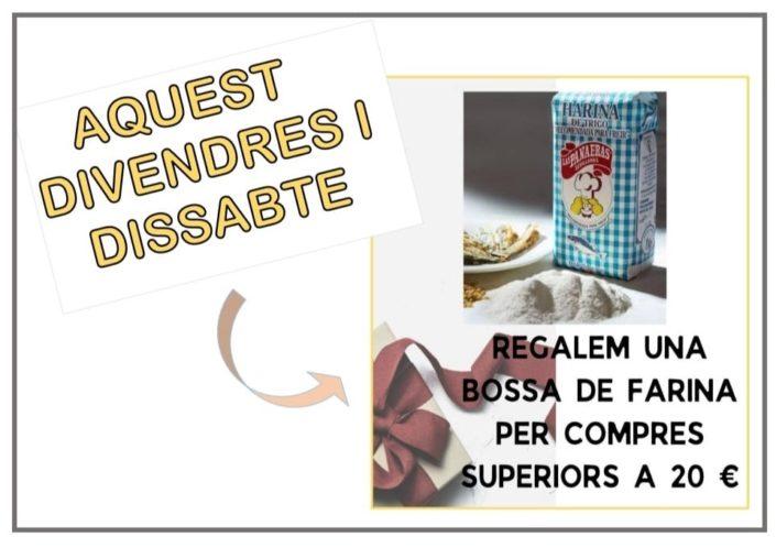 Aquest divendres i dissabte per a compres de 20€ o superiors regalem una bossa de farina especial per a fritures de peix.