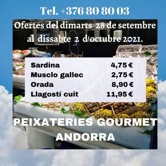 Peixateries Gourmet Andorra - Ofertes de peix i marisc del dimarts 28 de setembre al dissabte 02 octubre del 2021